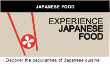 JAPANESE FOOD Discover the peculiarities of japanese cuisine.
